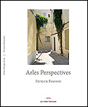 Arles, Perspectives